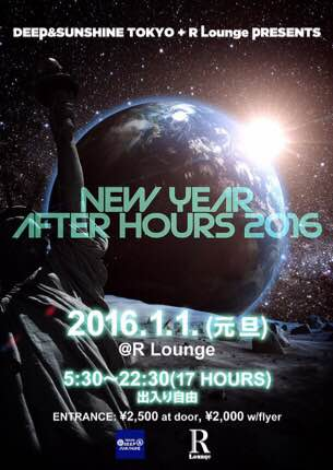 DEEP&SUNSHINE TOKYO �{ R Lounge PRESENTS NEW YEAR AFTER HOURS 2016