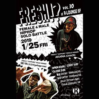 FRESH!? vol.30 -Female & Male HIPHOP Solo Battle-