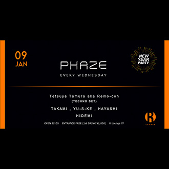 PHAZE -NEW YEAR PARTY-