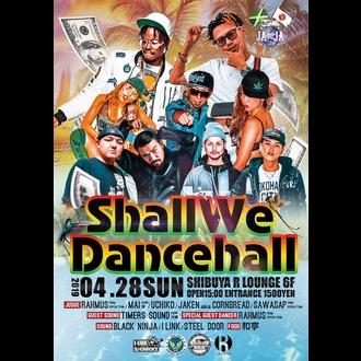 Shall We Dancehall