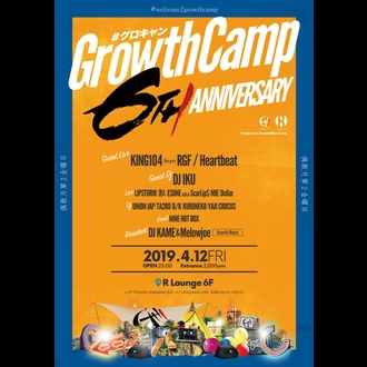 GROWTH CAMP - 6th Anniversary -