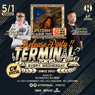 "TERMINAL -LIPSTORM 2nd ALBUM""1000""ReleaseParty-"