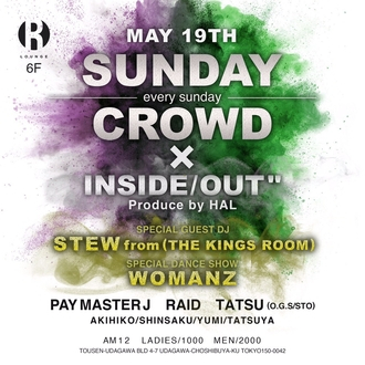 "SUNDAY CROWD × INSIDE/OUT"" Prouduce by HAL"