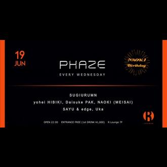 PHAZE -NAOKI BIRTHDAY-