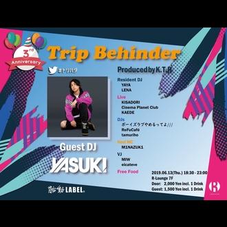 Trip Behinder