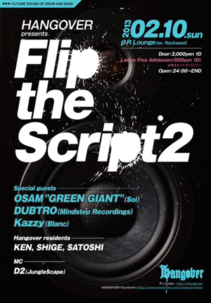"HANGOVER presents ""FLIP THE SCRIPT 2"""