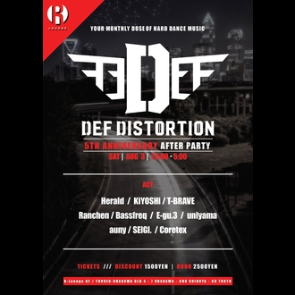 Def Distortion -5TH ANNIVERSARY AFER PARTY-
