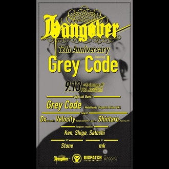 Hangover 12th Anniversary featuring Grey Code