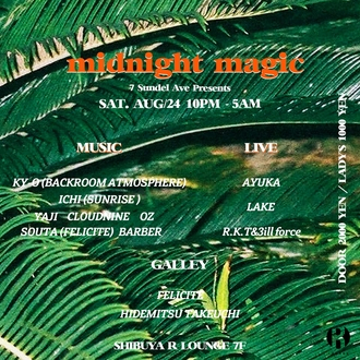 midnight magic -7 Sundel Ave presents-