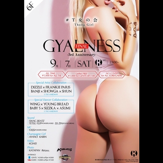 GYALNESS -3rd ANNIVERSARY & FINAL-