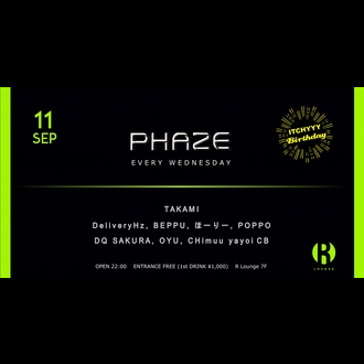 PHAZE -ITCHYYY BIRTHDAY-
