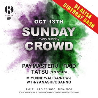 SUNDAY CROWD - DJ ALISA BIRTHDAY BASH -