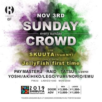 渋谷エンタメフェス SUNDAY CROWD