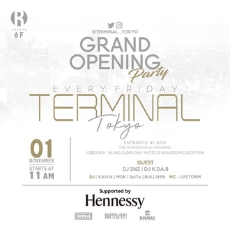 TERMINAL -GRAND OPENING PARTY-
