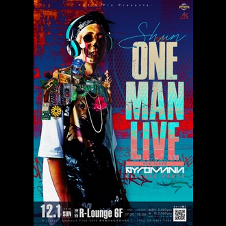 - YUJIN pro & AK MOVEMENT PRESENT - SHUN ONE MAN LIVE New Album「PAYROMANIA」RELEASE PARTY