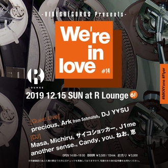 We're in love #14 - VIBESRECORDS PRESENTS -