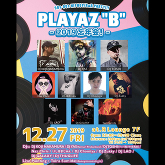 "PLAYAZ""B"" -edition R- 忘年会"