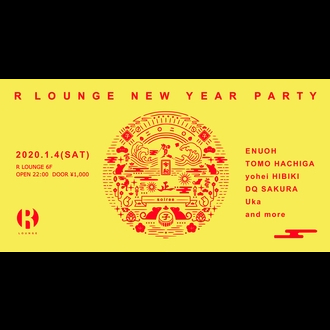 R LOUNGE NEW YEAR PARTY