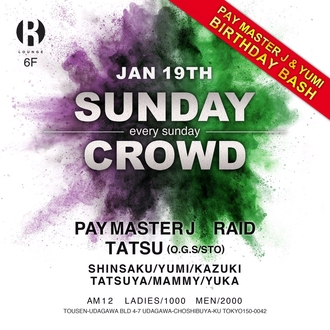 SUNDAY CROWD - PAY MASTER J & YUMI BIRTHDAY BASH -
