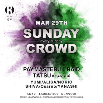 SUNDAY CROWD -開催中止-