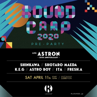 SOUND CAMP PRE PARTY -開催延期-