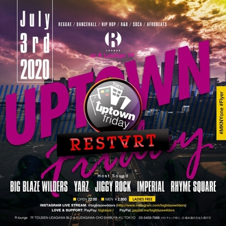 UPTOWN FRIDAY -REST∀RT-