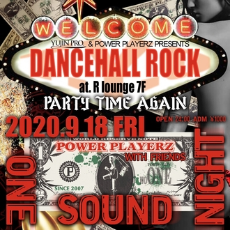 DANCEHALL ROCK TYO 〜PARTY TIME AGAIN〜