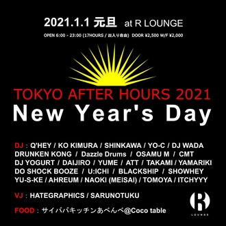 TOKYO AFTER HOURS 2021 -New Year's Day-