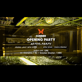 ageHa SUMMER 2021 OPENING -AFTER PARTY-