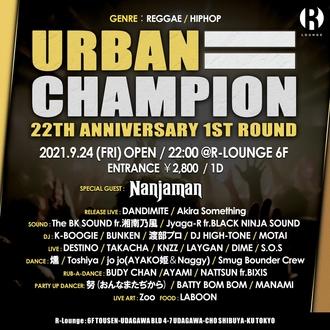 "URBAN CHAMPION ""22th Anniversary 1st Round"""