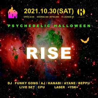 RISE -PSYCHEDELIC HALLOWEEN-